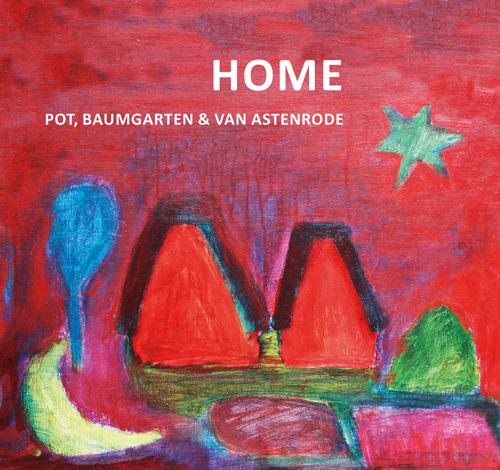 Home, cd Pot Baumgarten van Astenrode